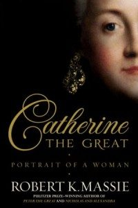 Book cover of Catherine The Great. Even she had a toothache!!!