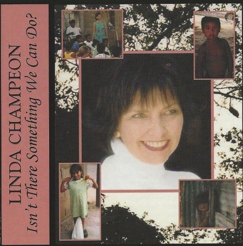 Linda Champeon – Isn't there Something We Can Do?