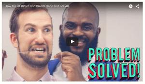 Bad Breath - Problem Solved - Lifehacker video 6/22/2015.