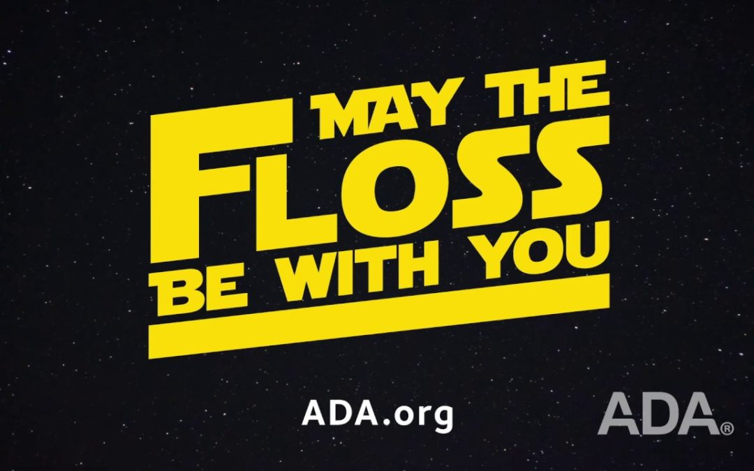 American Dental Association – May the 4th Be With You
